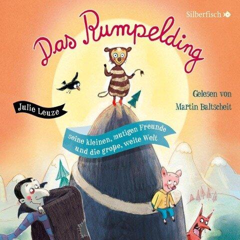 Das Rumpelding, seine kleinen, mutigen Freunde und die große, weite Welt - Julie Leuze