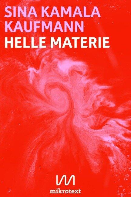 Helle Materie - Sina Kamala Kaufmann