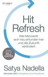 Hit Refresh - Satya Nadella, Jill Tracie Nichols, Greg Shaw