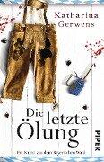 Die letzte Ölung - Katharina Gerwens