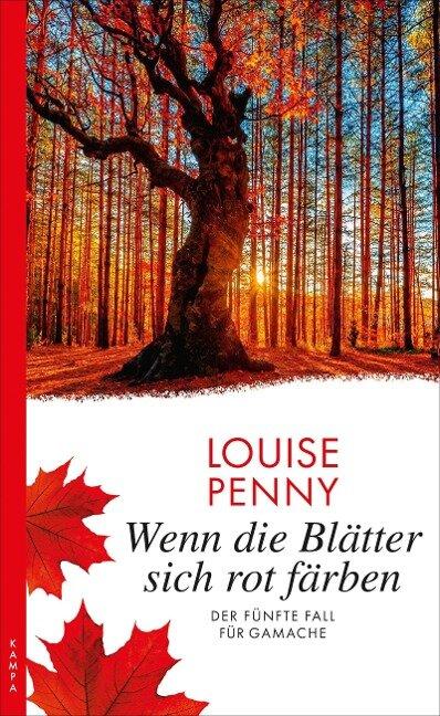 Wenn die Blätter sich rot färben - Louise Penny