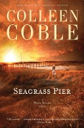 Seagrass Pier - Colleen Coble