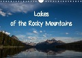 Lakes of the Rocky Mountains (Wall Calendar 2017 DIN A4 Landscape) - Michel Denis