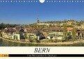 BERN - Vom Bärengraben bis Zytglogge (Wandkalender 2018 DIN A4 quer) - Susan Michel