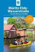 Kanu Kompakt Müritz-Elde-Wasserstraße - Bernhard Nentwich, Thomas Kettler