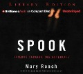 Spook: Science Tackles the Afterlife - Mary Roach
