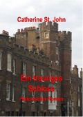 Ein trauriges Schloss - Catherine St. John