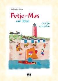 Petje-Mus van Texel en zijn vrienden - Karl-Heinz Otten