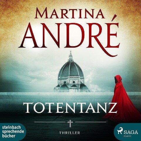 Totentanz (Ungekürzt) - Martina André
