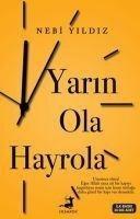 Yarin Ola Hayrola - Nebi Yildiz