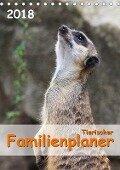 Tierischer Familienplaner 2018 (Tischkalender 2018 DIN A5 hoch) Dieser erfolgreiche Kalender wurde dieses Jahr mit gleichen Bildern und aktualisiertem Kalendarium wiederveröffentlicht. - Jana Thiem-Eberitsch