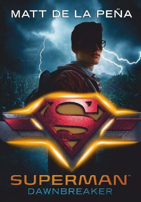 Superman - Dawnbreaker - Matt de la Peña