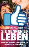 Sie nennen es Leben - Hannah Pilarczyk