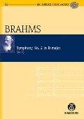 Sinfonie Nr. 2 D-Dur op. 73 - Johannes Brahms