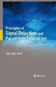 Principles of Signal Detection and Parameter Estimation - Bernard C. Levy