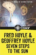 Seven Steps to the Sun - Fred Hoyle, Geoffrey Hoyle