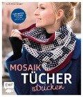 Mosaiktücher stricken - Julia-Maria Hegenbart