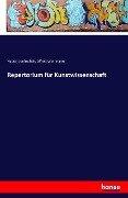 Repertorium für Kunstwissenschaft - Hubert Janitschek, Alfred Woltmann
