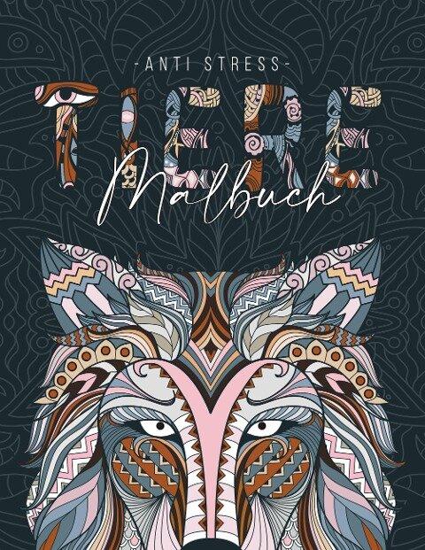 Ein Anti Stress Malbuch für Erwachsenen mit 50 Tieren Motive - Malbuch mit Mandalas zum Entspannen und Stress abbauen - Jana Weber