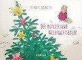 Der wundersame Weihnachtsbaum - Susanne Niemeyer