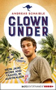 Clown Under - Andreas Schaible