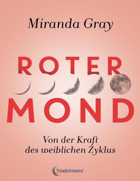 Roter Mond - Miranda Gray