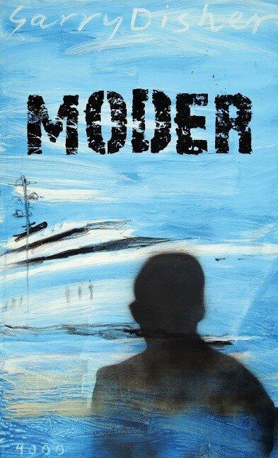 Moder - Garry Disher