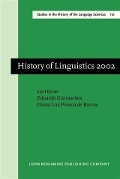 History of Linguistics 2002 -