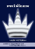 Die Prinzen: Audi Victoria für Chor SATB -