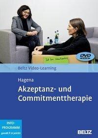 Akzeptanz- und Commitmenttherapie - Silka Hagena