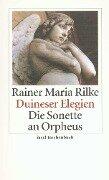 Duineser Elegien / Die Sonette an Orpheus - Rainer Maria Rilke
