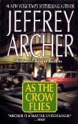 As the Crow Flies - Jeffrey Archer