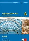 Lambacher Schweizer. Arbeitsheft plus Lösungsheft. 6. Schuljahr. Ausgabe Nordrhein-Westfalen (2016) -