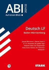 STARK Abi - auf einen Blick! Deutsch Baden-Württemberg 2021 -
