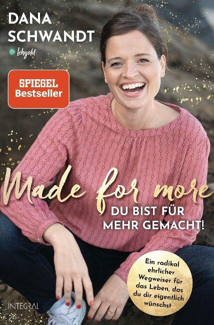 Made for more - Du bist für mehr gemacht - Dana Schwandt