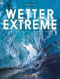 Wetterextreme -
