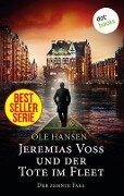 Jeremias Voss und der Tote im Fleet - Der zehnte Fall - Ole Hansen