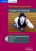 Trainings inszenieren: Theater im Training - Sandra Masemann, Barbara Messer