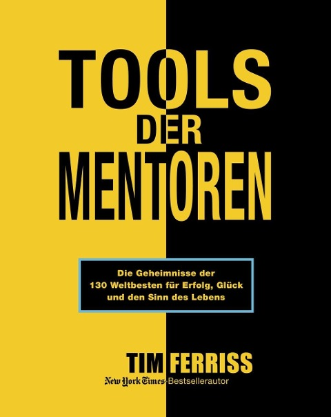 Tools der Mentoren - Tim Ferriss