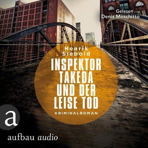 Inspektor Takeda und der leise Tod (Ungekürzt) - Henrik Siebold