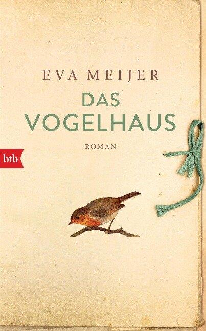 Das Vogelhaus - Eva Meijer