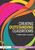 Creating Outstanding Classrooms - David Benson, Oliver Knight