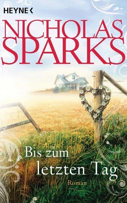 Bis zum letzten Tag - Nicholas Sparks
