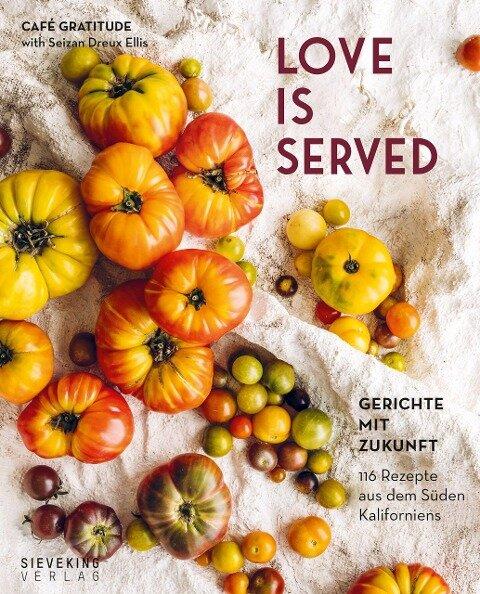 Love is served - Seizan Dreux Ellis, Rachel Holzmann