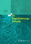 Im Digitalisierungstornado - Gunter Dueck