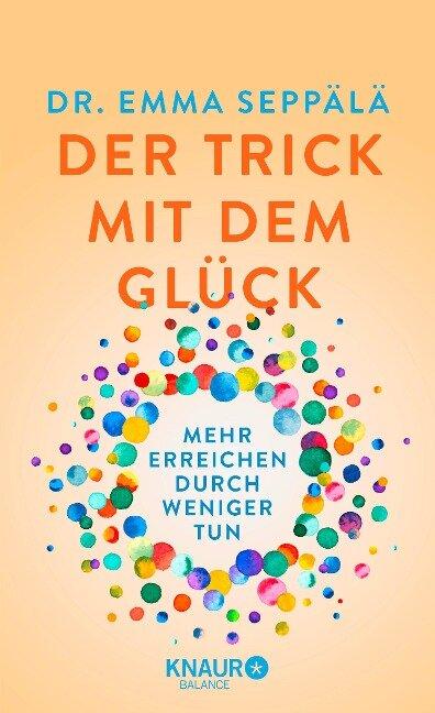 Der Trick mit dem Glück - Emma Seppälä