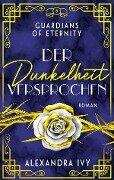 Der Dunkelheit versprochen - Alexandra Ivy