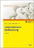 Unternehmensbesteuerung - Franz Jürgen Marx, Sebastian Kläne, Matthias Korff, Bernd Schlarmann