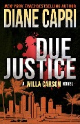Due Justice (Hunt for Justice Series, #1) - Diane Capri