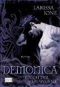 Demonica 03. Fluch des Verlangens - Larissa Ione